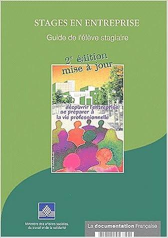 Lire Stages en entreprise : Guide de l'élève stagiaire epub, pdf