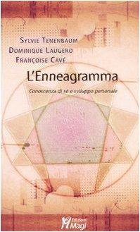 Lenneagramma. Conoscenza di sé e sviluppo personale Sylvie Tenenbaum