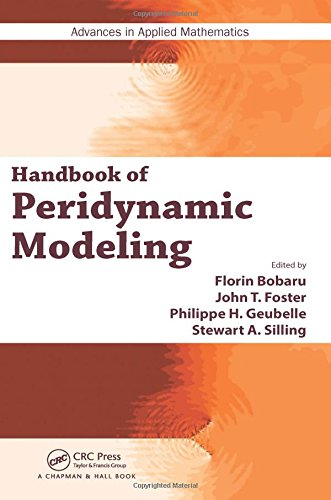 Handbook of Peridynamic Modeling (Advances in Applied Mathematics)