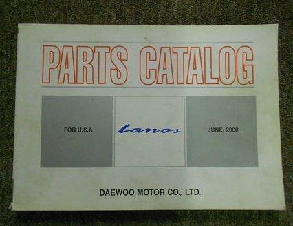 2000 DAEWOO LANOS Illustrated Service Parts Catalog Manual FACTORY OEM BOOK 00