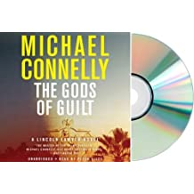 By Michael Connelly The Gods of Guilt Audio CD: Michael Connelly Gods of Guilt:GOD OF GUILT [Audiobook, Unabridged]
