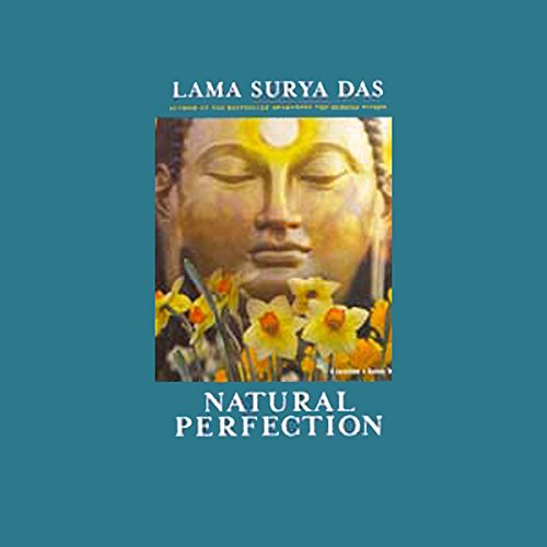 (Natural Perfection: Teachings, Meditations, and Chants in the Dzogchen Tradition of Tibet)