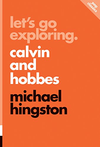 Let's Go Exploring: Calvin and Hobbes