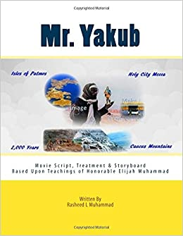 Mr yakub the movie script rasheed l muhammad anthony l perry mr yakub the movie script 700 free shipping fandeluxe Images