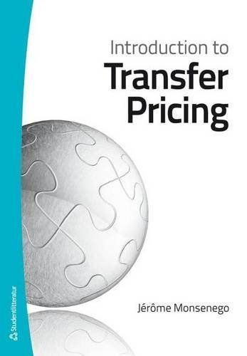 Introduction to Transfer Pricing by Jerome Monsenego (2013-01-01)