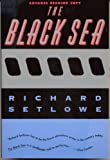 The Black Sea, Richard Setlowe, 0395569273