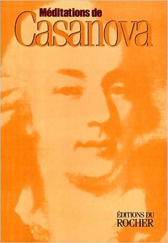 Livres gratuits en ligne Méditations de Casanova pdf