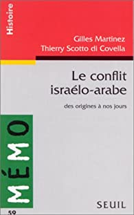 Le conflit israelo-arabe par Gilles Martinez