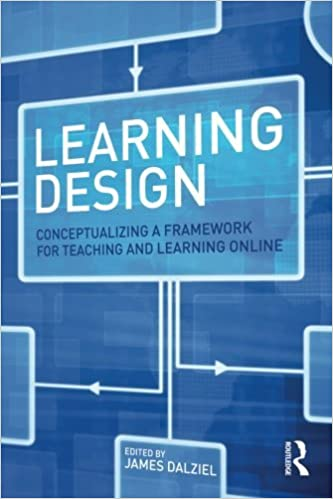 Book Learning Design: Conceptualizing a Framework for Teaching and Learning Online (2015-12-12)