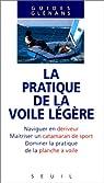 La pratique de la voile légère par Editions du Seuil