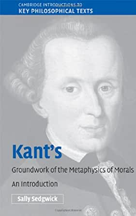 the groundwork of metaphysics of morals essay Groundwork immanuel kant preface morals' respectively each of these two branches of metaphysics must be carefully.