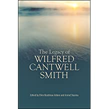 The Legacy of Wilfred Cantwell Smith