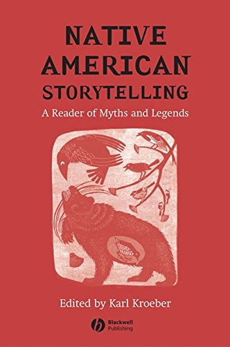 Native American Storytelling: A Reader of Myths and Legends