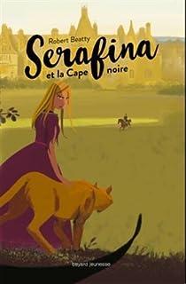 Serafina et la cape noire