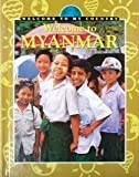 img - for Welcome to Myanmar (Welcome to My Country) by Dora Yip (2001-01-03) book / textbook / text book