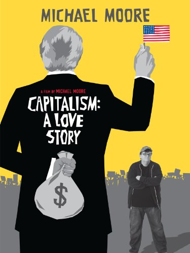 Capitalism: A Love Story (Best Business During Recession)
