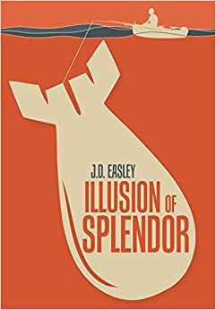 Illusion of Splendor