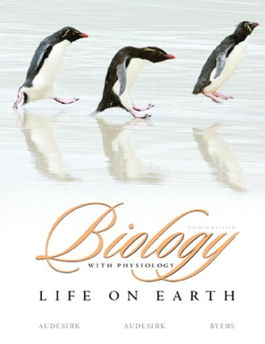 Biology: Life on Earth with Physiology Value Package (includes Biological Explorations: A Human Approach) (8th Edition)
