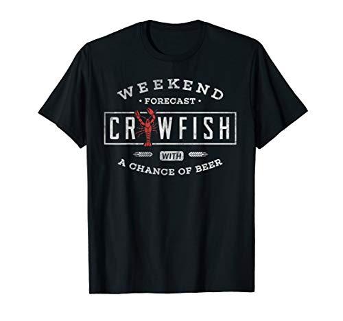 Crawfish T Shirt Weekend Forecast Cajun Boil and Beer Tee