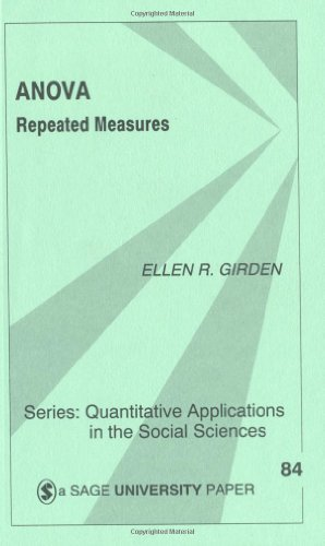 ANOVA: Repeated Measures (Quantitative Applications in the Social Sciences) by Ellen R. (Robinson) Girden (1991-11-26)