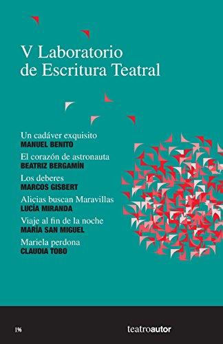 V Laboratorio de Escritura Teatral (LET): Un cadáver exquisito - El corazón de