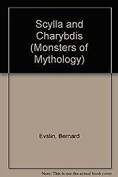Scylla and Charybdis (Monsters of Mythology Series)