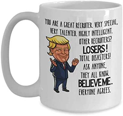 Recruiter Trump Mug for Dad Recruiting Gifts for Men Appreciation Gag Gifts for Women HR Recruitment Tea Cup Funny Gifts for Recruiters