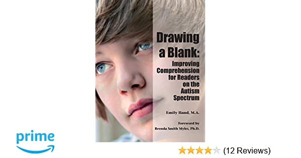 Must Read Autism Gift With No Return >> Drawing A Blank Improving Comprehension For Readers On The Autism