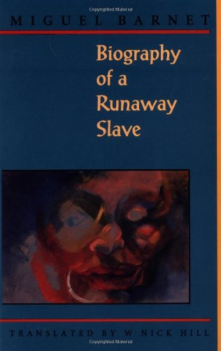 Biography of a Runaway Slave, Revised Edition