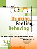 Thinking, Feeling, Behaving, Grades 7-12 (Book and CD), Ann Vernon, 0878225587