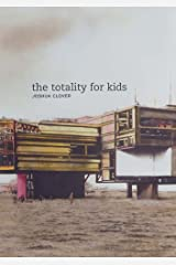 The Totality for Kids (New California Poetry) by Joshua Clover (2006-02-14) Paperback