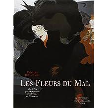 Fleurs du mal (Les) [ancienne édition]: Illustrées par la peinture symboliste et