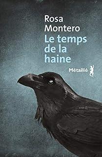 Le temps de la haine, Montero, Rosa