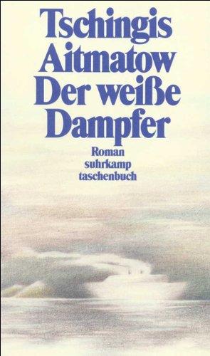 Der weiße Dampfer: Roman (suhrkamp taschenbuch)