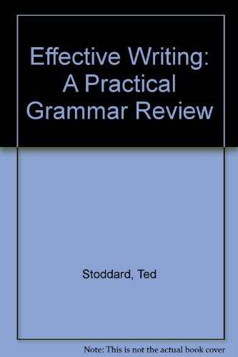 Effective Writing: A Practical Grammar Review
