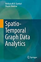 Spatio-Temporal Graph Data Analytics Front Cover