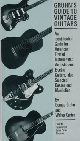 Gruhn's Guide to Vintage Guitars (Acoustic Basses)