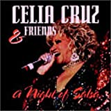 Celia Cruz & Friends: A Night of Salsa