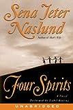 Four Spirits (unabridged)