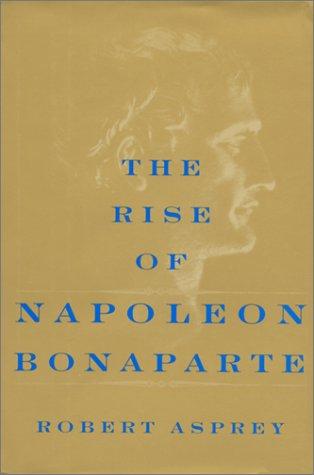 The Rise Of Napoleon Bonaparte ebook