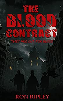 The Blood Contract (Novella Sized Preview Book 1) by [Ripley, Ron]