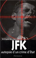 JFK, autopsie d'un crime d'État