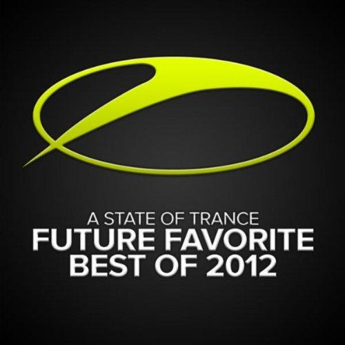 A State Of Trance - Future Fav...