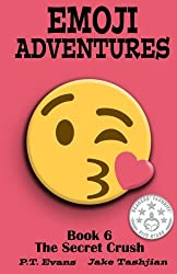Emoji Adventures Volume 6: The Secret Crush