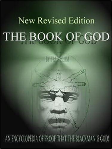 Ilmainen lataa mp3-kirja The Book of God: An Encyclopedia of Proof that the Black Man is God PDF PDB by True Islam