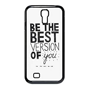 Samsung Galaxy S4 9500 Cell Phone Case Black quotes be the best version of you JNR2132266