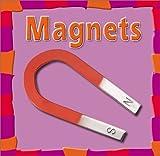 Magnets, Rebecca Olien, 073681406X