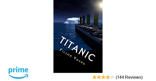 Titanic: The Original Book About The Catastrophe Published ...