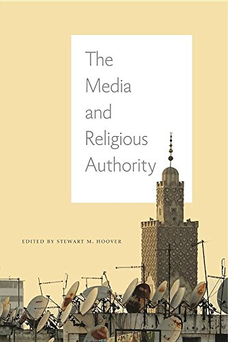 The Media and Religious Authority by Penn State University Press