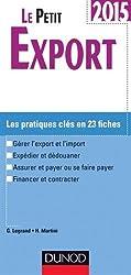 Le petit Export 2015 - 9e édition - Les pratiques clés en 20 fiches